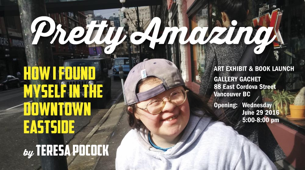 Pretty Amazing: How I Found Myself in the Downtown Eastside
